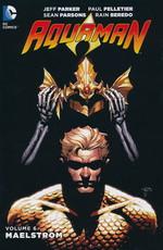 Aquaman, DCnU (HC) nr. 6: Maelstrom - TILBUD (så længe lager haves, der tages forbehold for udsolgte varer).