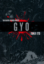 Gyo 2in1 (HC): Gyo Deluxe Hardcover.