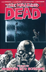 Walking Dead (TPB) nr. 23: Whispers Into Screams.