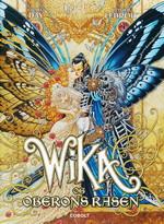 Wika (HC) nr. 1: Wika og Oberons rasen.