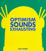 Dilbert (HC) nr. 43: Optimism Sounds Exhausting.