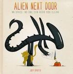 Alien Next Door (HC): In Space, No One Can Hear You Clean.