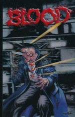 Neal Adams' Blood (TPB): Blood.