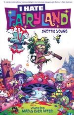 I Hate Fairyland (TPB) nr. 1: I Hate Fairyland.