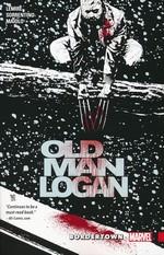 Wolverine (TPB): Wolverine - Old Man Logan (ANAD) Vol.2: Bordertown.