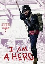 I Am a Hero Omnibus (TPB) nr. 2: Vol.3+4.