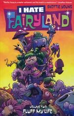 I Hate Fairyland (TPB) nr. 2: Fluff My Life.