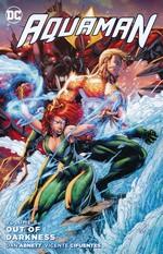 Aquaman, DCnU (TPB) nr. 8: Out of Darkness - TILBUD (så længe lager haves, der tages forbehold for udsolgte varer).