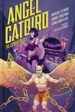 Angel Catbird (HC): Volume 3: The Catbird Roars.