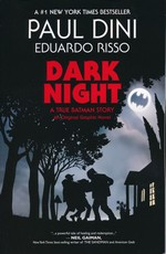 Batman (TPB): Dark Night: A True Batman Story.