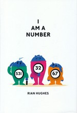 I Am A Number (HC): I Am A Number.