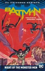 Batman (Rebirth)  (TPB): Night of the Monster Men.