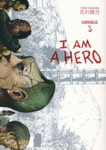 I Am a Hero Omnibus (TPB) nr. 3: Vol.5+6.