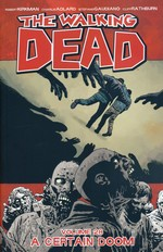 Walking Dead (TPB) nr. 28: Certain Doom, A.
