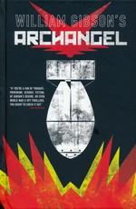 Archangel (HC): William Gibson's Archangel.