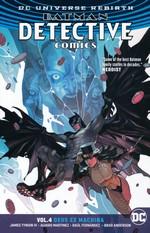 Batman (Rebirth)  (TPB): Detective Comics (2016): Vol. 4: Deus Ex Machina.