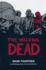 Walking Dead (HC) nr. 14: Book Fourteen.