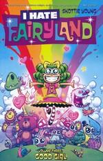 I Hate Fairyland (TPB) nr. 3: Good Girl.