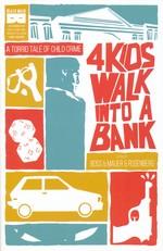 4 Kids Walk Into a Bank (TPB): 4 Kids Walk Into a Bank.