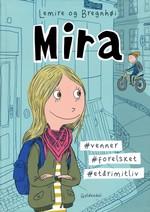 Mira (Dansk) nr. 1: #venner #forelsket #etårimitliv.