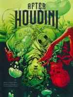 After Houdini (TPB) nr. 1: After Houdini, Vol. 1.