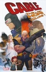 Cable (TPB): Cable the Last Hope Vol.1.