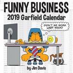 Garfield (Kalender) nr. 2019: Garfield 2019 Wall Calendar: Funny Business.