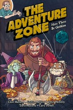 Adventure Zone, The (TPB): Here There Be Gerblins.