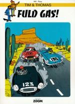 Tim & Thomas nr. 7: Fuld Gas.