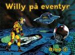 Willy på eventyr: Samlet - Bind 4: 1969-1973: Den frosne by.