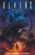 Aliens (TPB): Dust to Dust.