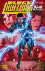 Black Lightning (TPB): Black Lightning: Cold, Dead Hands - TILBUD (så længe lager haves, der tages forbehold for udsolgte varer).
