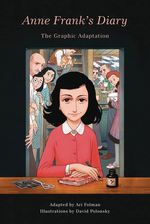 Anne Frank's Diary (HC): Anne Frank's Diary: The Graphic Adaptation.