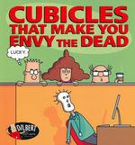 Dilbert (TPB) nr. 46: Cubicles That Make You Envy the Dead.
