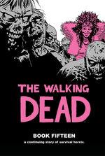 Walking Dead (HC) nr. 15: Book Fifteen.