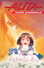 Battle Angel Alita Mars Chronicle (TPB) nr. 5: Birth of a Villain, The.
