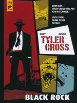 Hard Case Crime (HC): Tyler Cross: Black Rock.