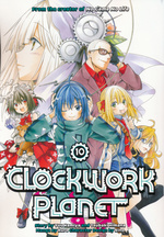 Clockwork Planet (TPB) nr. 10: Final Hour, The (Final Volume).