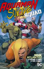 Aquaman / Suicide Squad (TPB): Sink Atlantis.