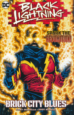 Black Lightning (TPB): Brick City Blues.