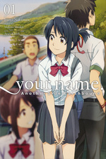 Your Name (TPB): Another Side:Earthbound Vol.1.
