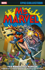 Ms Marvel (TPB): Epic Collection vol. 1: This Woman, This Warrior (1977 - 1978).
