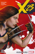 X-23 (TPB): X-23 Vol.1: Family Album.