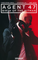 Agent 47 (TPB) nr. 1: Birth of the Hitman.