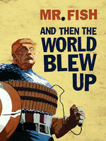 And Then the World Blew Up (TPB).