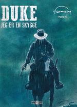 Duke (Dansk) (HC) nr. 3: Jeg er en skygge.