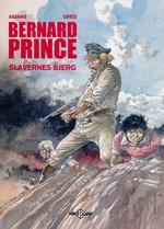 Bernard Prince nr. 17: Slavernes bjerg.