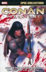 Conan Chronicles (TPB): Epic Collection vol. 1: Out of the Darksome Hills (2003 - 2005).