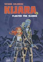 Kijara (Dansk) (HC) nr. 2: Flugten fra klanen.