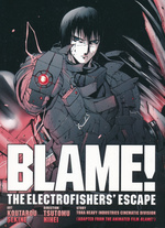 Blame! Movie Edition (TPB): Electrofishers' Escape, The.